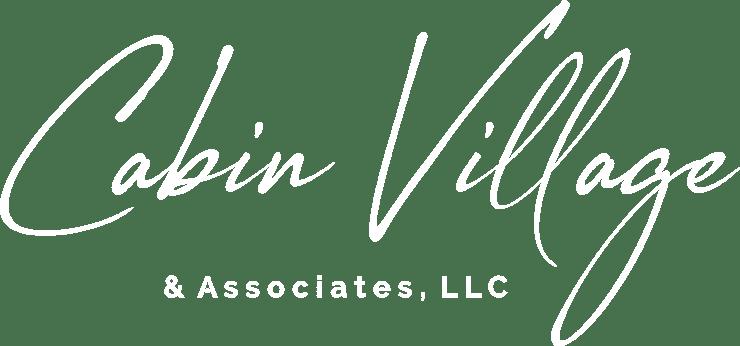 Cabin Village & Associates, LLC